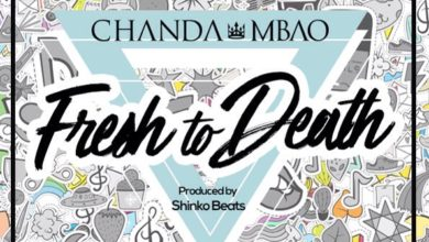 Chanda Mbao - Fresh To Death
