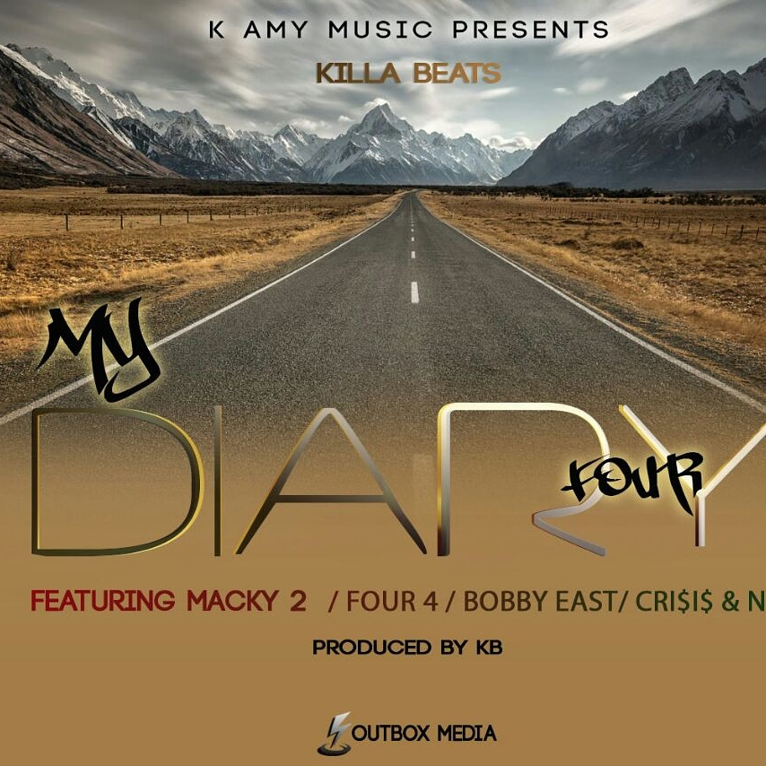 KB Ft. Macky 2, Four 4, Bobby East, Crisis & Neo - My Diary 4