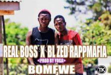 Photo of Real Boss Ft. BL Rapmafia – Bomfwe (Prod. By Yoga Quiff)
