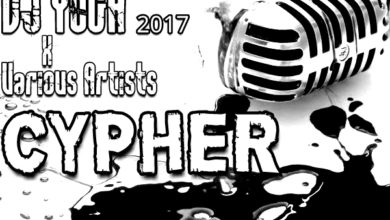 Photo of DJ YOGA 2017 X VARIOUS ARTISTS – CYPHER – (PROD. BY YOGA)