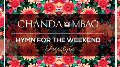 Photo of Chanda Mbao – Hymn For The Weekend (Freestyle)