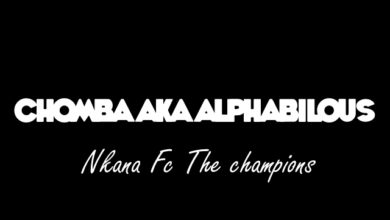 Photo of Chomba Aka Alphabilous – Nkana Fc The champions – (Prod. By Drop dizo dollar)