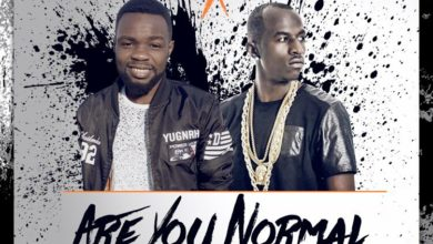 "Photo of Jae Izzy Ft Macky 2 – ""Are You Normal"" – (Prod. By Jazzy Boy & Jae Izzy)"