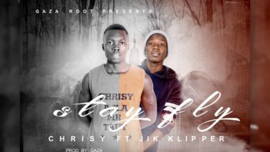 Photo of Chrisy Ft. Jik Klipper – Stay Fly – (Prod. By Gaza Beats)