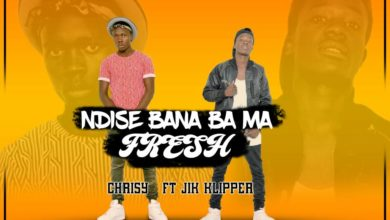 Photo of Chrisy Ft. Jik Klipper – Ndise Bana Bama Fresh (Prod. Ricore)