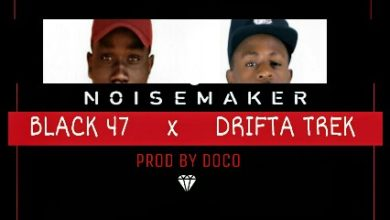 "Photo of Black 47 Ft. Drifta Trek – ""Noise Maker"" – (Prod. Silent Erazer)"