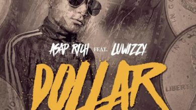 Photo of Asap Rich Ft. Luwizzy – Dollar – (Prod. By Dro)