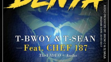 Photo of T-Sean & TBwoy Ft. Chef187 – Denya – (Prod. Shom C)