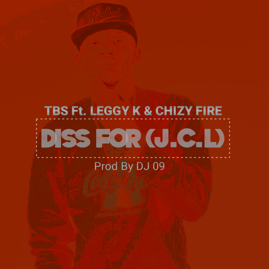 TBS ft leggy k chizy fire