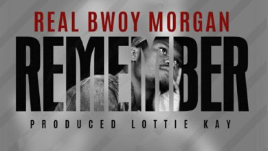 Photo of RealBwoy Morgan – Remember (Prod. By Lottie Kay)