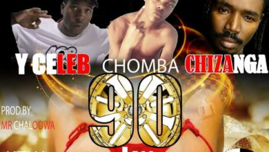 Photo of Chomba Aka Alphabilous Ft. 408 Empire x Chizanga & Mega – 90kg