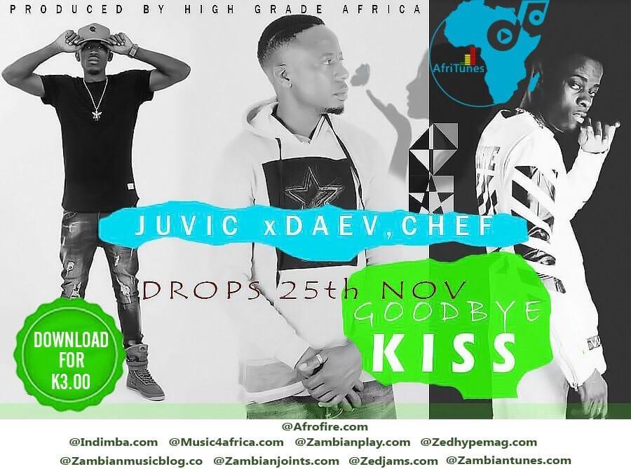 Juvic Ft. Daev Chef 187 Goodbye Kiss