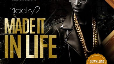 Photo of Macky 2 – I Made It In Life (Prod. By Dj Bugar)