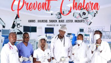 Photo of Karris x Khlassiq x Shuken x Blaze x Lester & RazBeats – Prevent Cholera