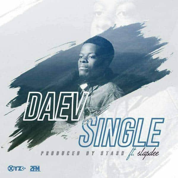 Daev Ft. Slapdee - Single