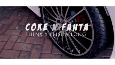 Photo of Shinx X Elisha Long – Coke N Fanta (Official Video Snippet)