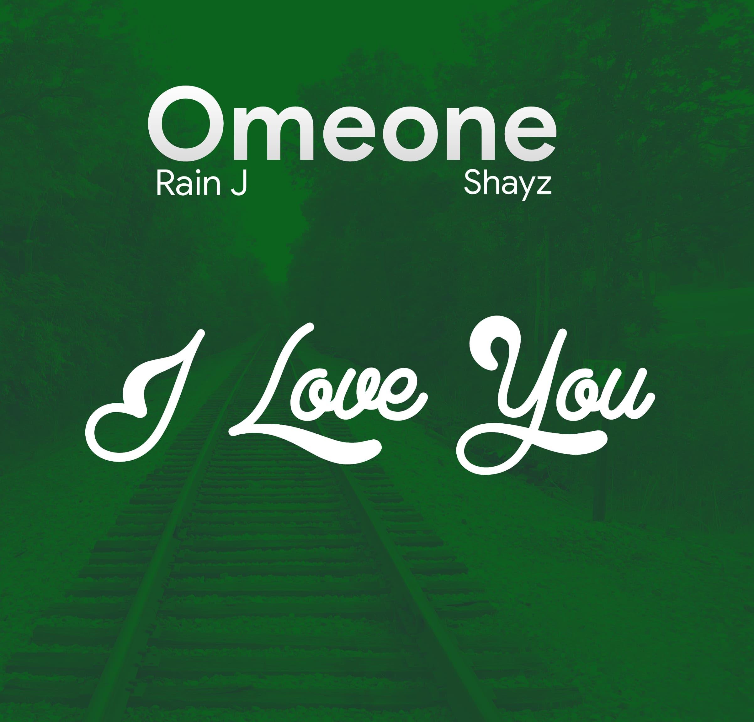 Omeone I Love You