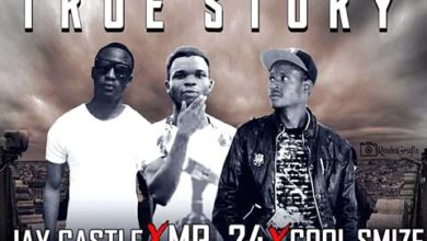 Photo of Jay Castle Ft. Mr 24 & Cool Smize – True Story