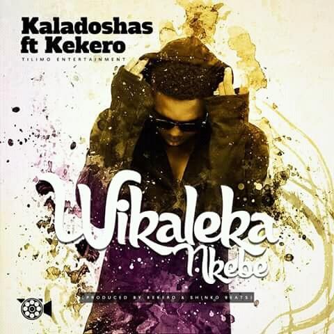 Kaladoshas Ft. Kekero - Wikaleka Nkebe