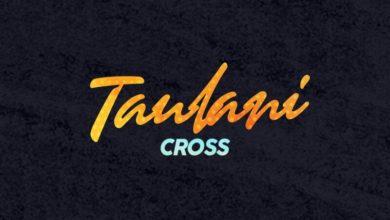 Photo of Cross – Taulani (Prod. By Selisho 808)