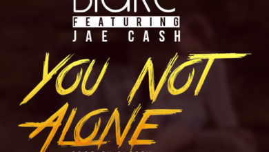 Photo of Blake Ft. Jae Cash – You Not Alone