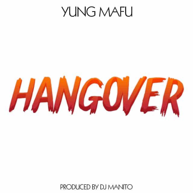 Yung Mafu Hangover