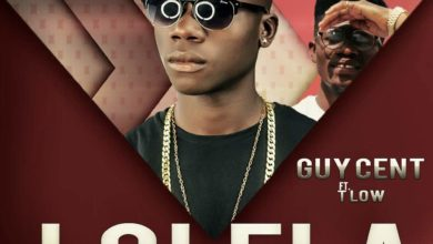 Photo of Guy Cent Ft. T-Low – Lolela (Prod. By Dizzy)