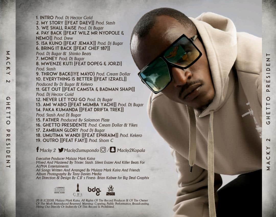 Macky 2 unveils Ghetto President Tracklist