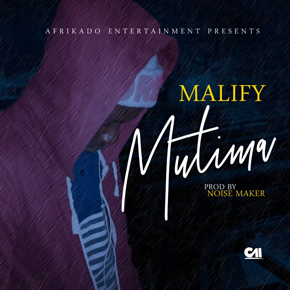 Malify Mutima Prod. By Noise Maker