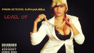 Princess Mwamba Level Up