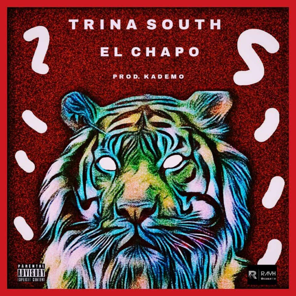Trina South El Chapo