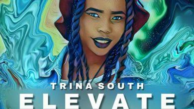 Photo of Trina South – Elevate (Prod. By Kademo)