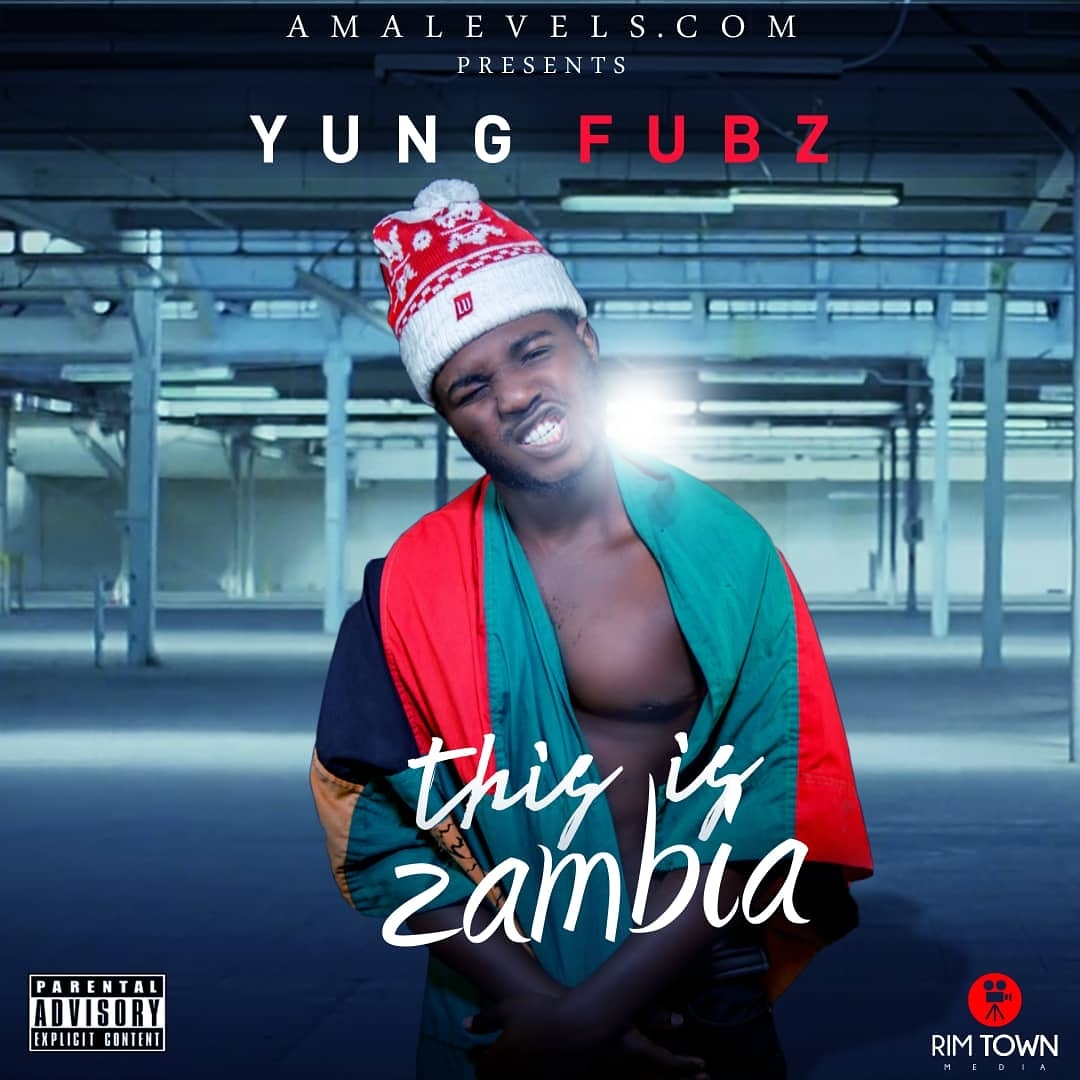 Yung Fubz This Is Zambia