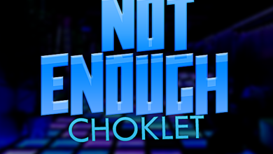 choklet not enough