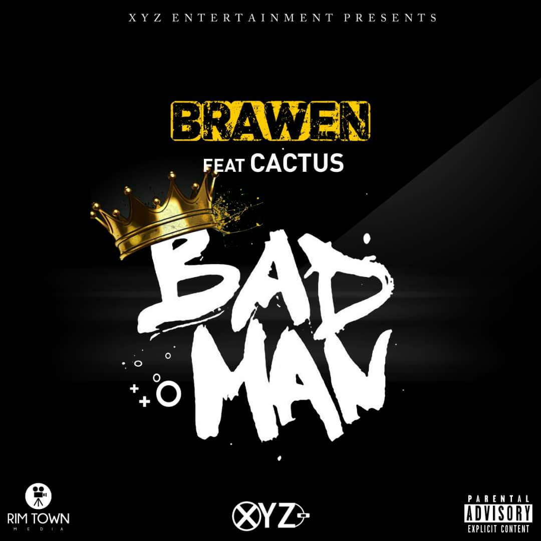Brawen Ft. Cactus Agony Badman