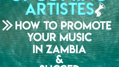 Photo of UPCOMING ARTISTES: See How To Promote Your Music In Zambia And Succeed