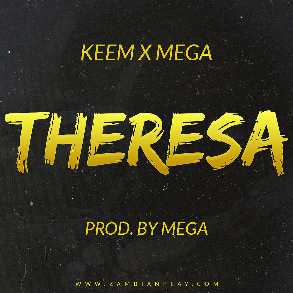 Keem X Mega Theresa Prod. By Mega