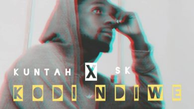 Photo of Kuntah X SK – Kodi Ndiwe
