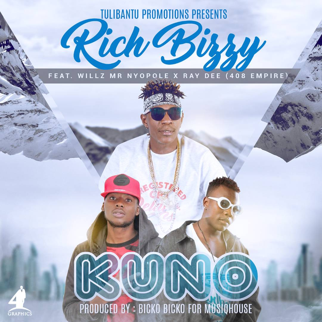 Rich Bizzy Ft. Willz Mr Nyopole Ray Dee Kuno
