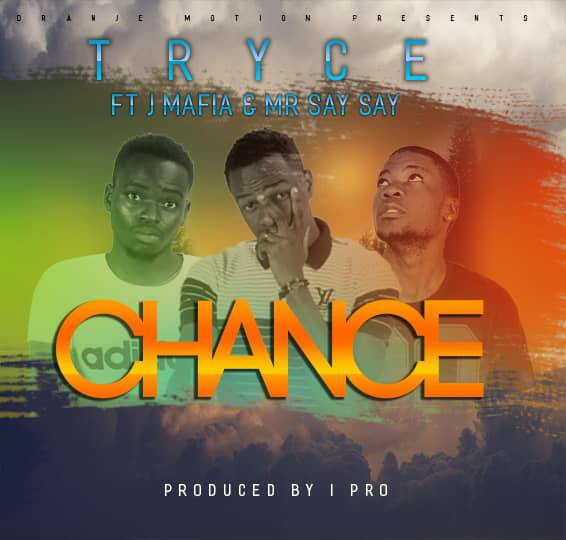 Tryce Ft. J Mafia Mr Say Say Chance