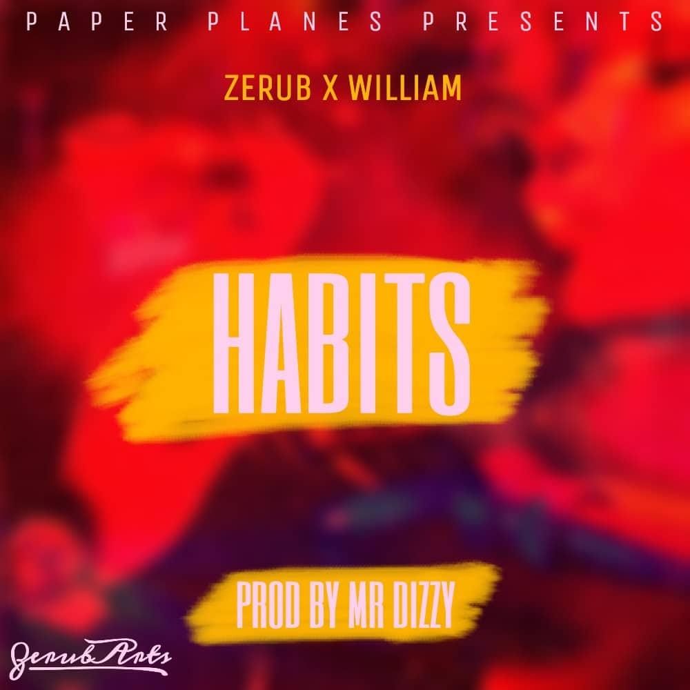 Zerub X William Habits