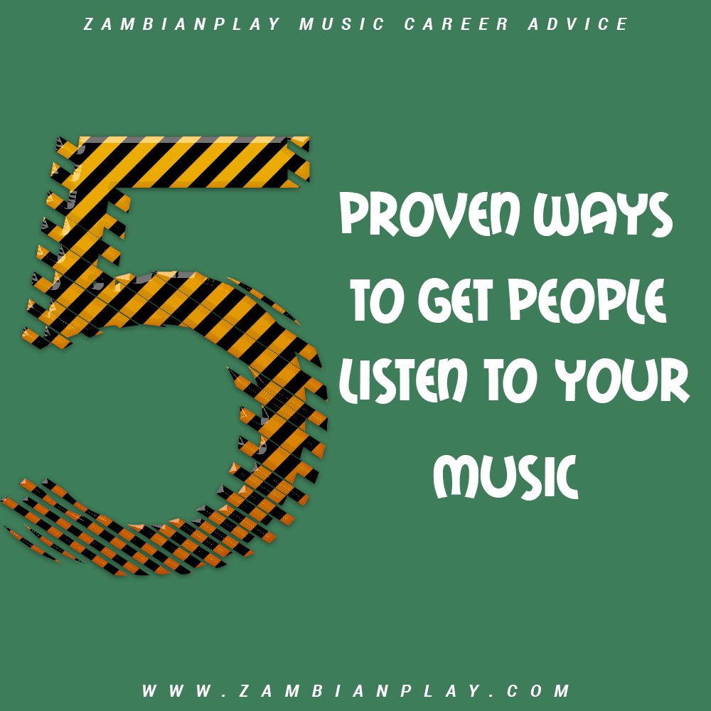 5 ways to get people listen to your music
