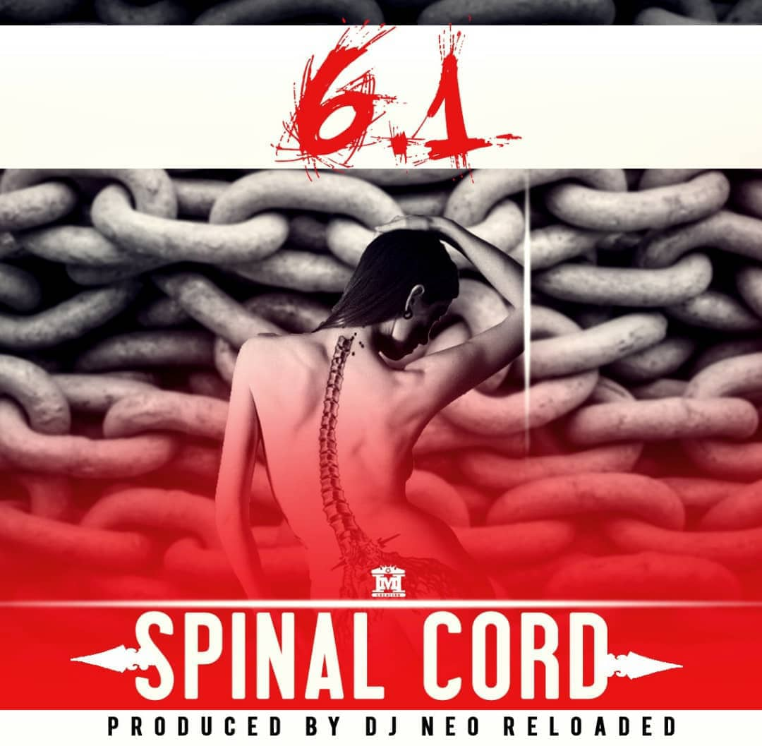 6.1 Spinal Cord Prod. By DJ Neo