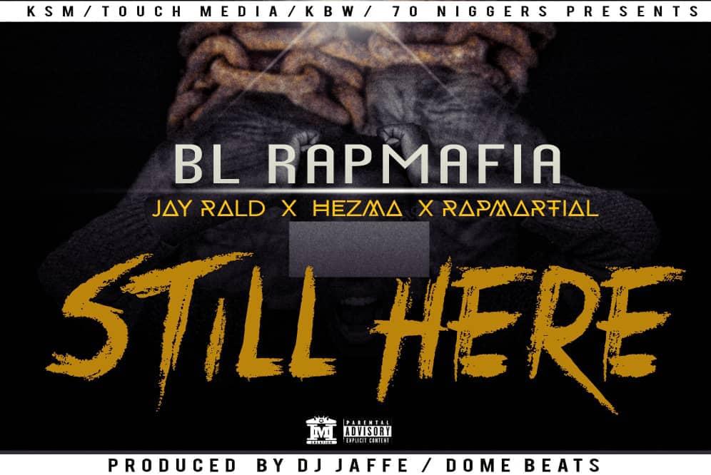 BL Rapmafia Still Here