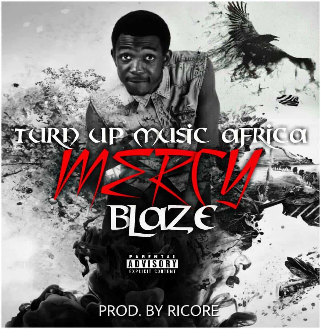 Blaze Mercy Prod. By Ricore