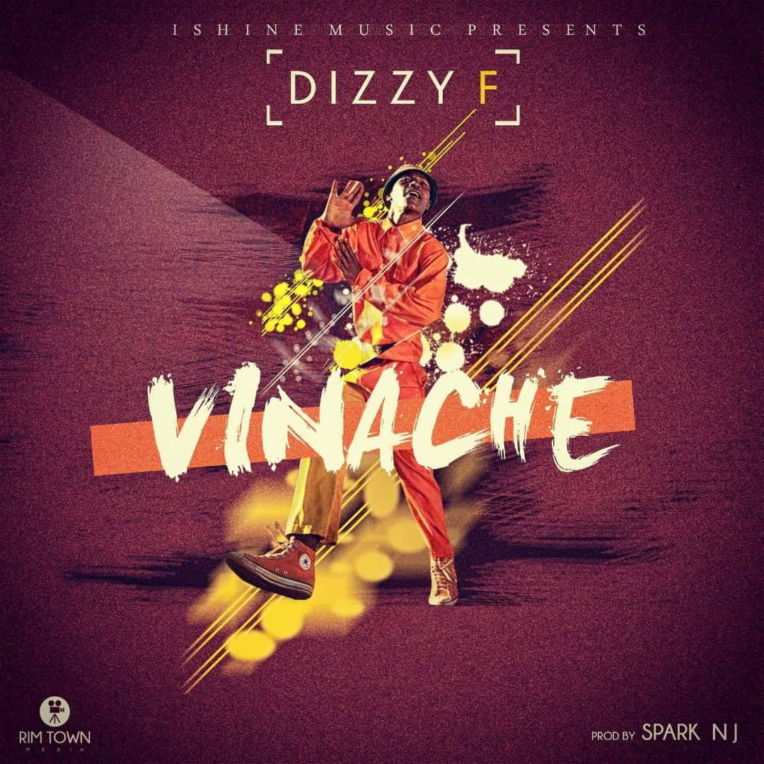 Dizzy F Vinache Prod. By Spark N