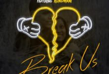Photo of Don Bracho Ft. Kondwani – Break Us (Prod. By Mr Rocky)