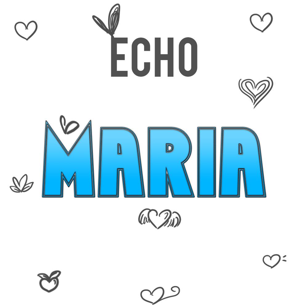 Echo Maria