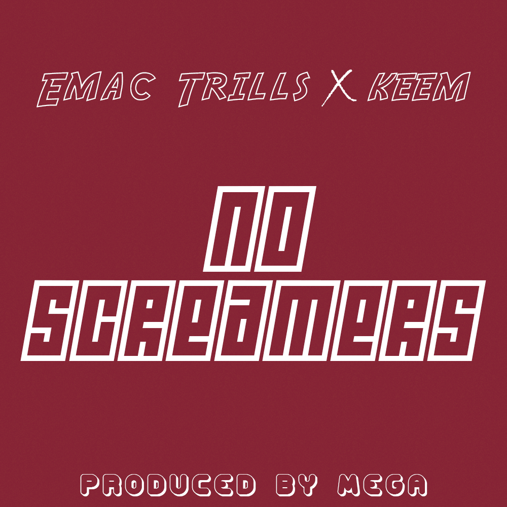 Emac Trills Ft Keem No Screamers Prod. By Mega