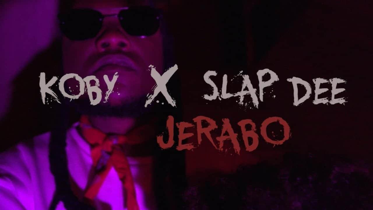 Koby Ft. Slap Dee Jerabo
